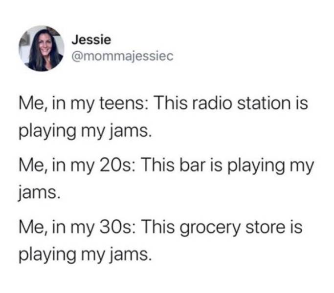 You Know You're Way Too Old