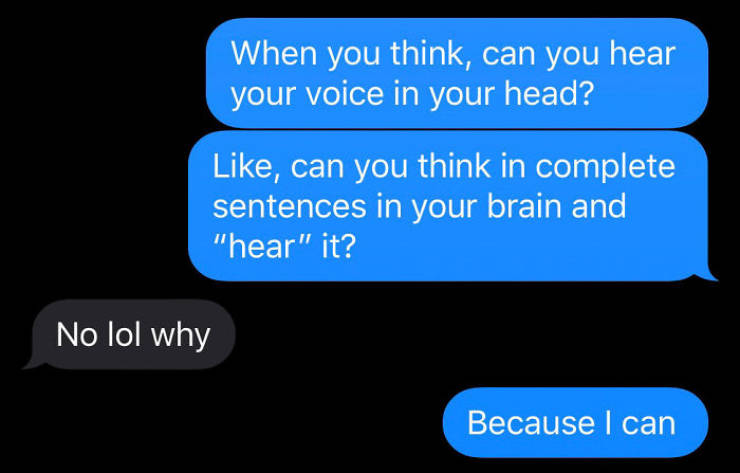 Guy Finds Out That Internal Monologue Is Not As Common As He Thought It Is