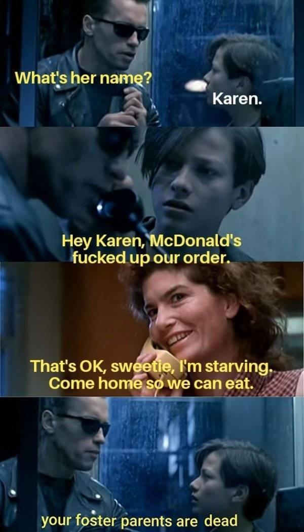 Karen Is Insufferable…