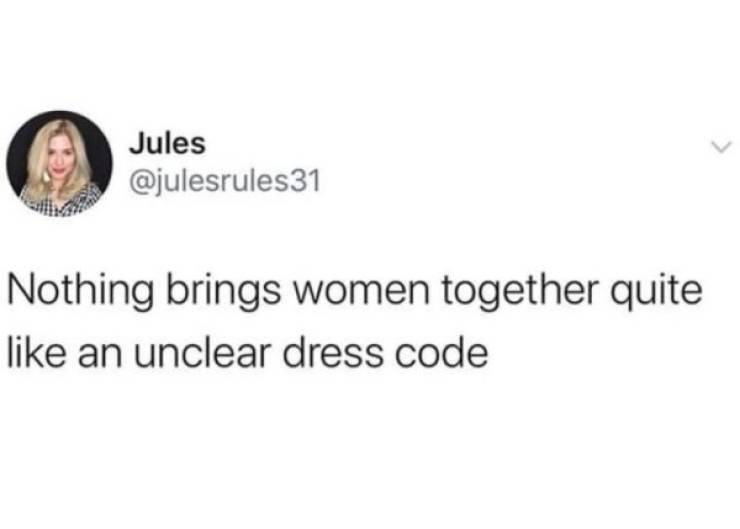 Women Understand This Pretty Well...