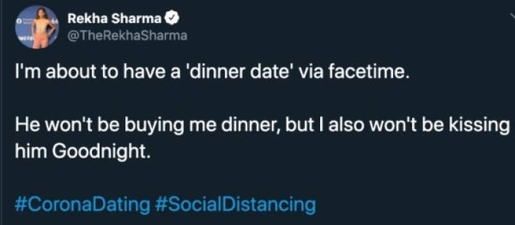 So, Virtual First Dates Are Going Well…