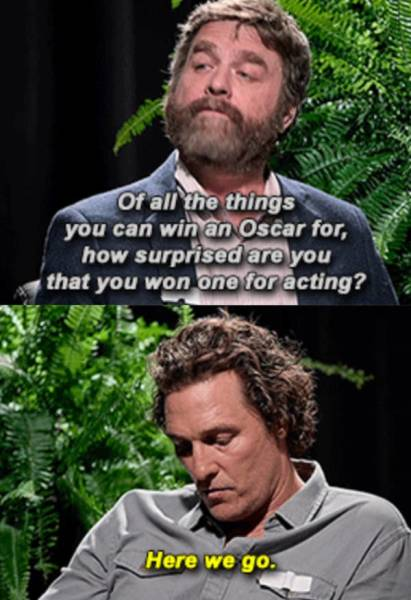 """The Hottest Celebrity Burns From """"Between Two Ferns"""""""