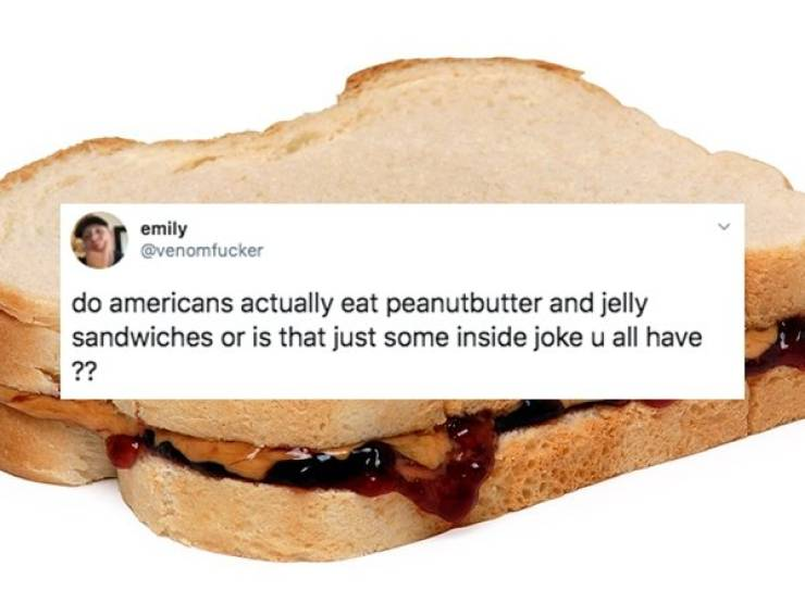 Non-Americans Will Never Understand These American Foods…