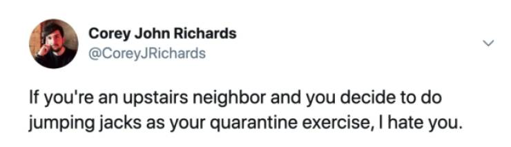 Quarantine Neighbors Are A Special Sort Of Challenge