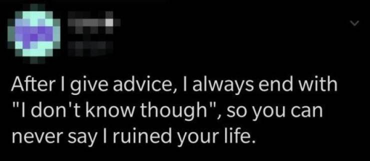 Life Tips That Will Never Work