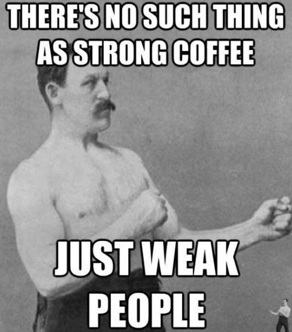 You're Addicted To These Coffee Memes