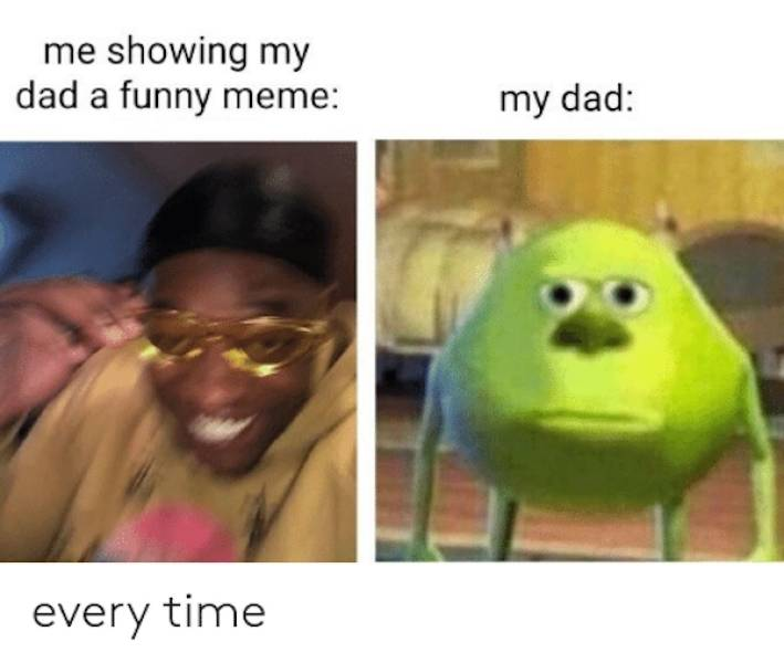 Dads Do Be Like That