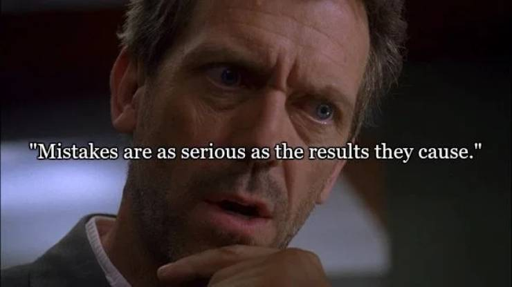 Some Of Dr. House's Best Quotes