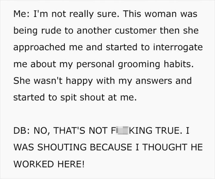 She Was Confident He Was A Staff Member!