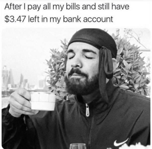 You Can't Pay For These Broke Memes
