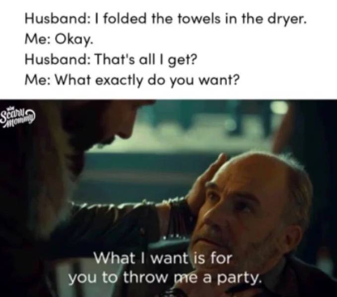 Husbands Are Mysterious Creatures…