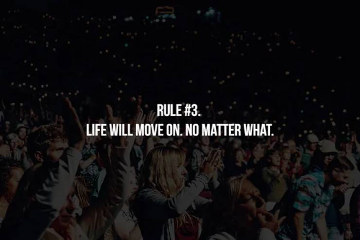 Life Has Many Unwritten Rules…