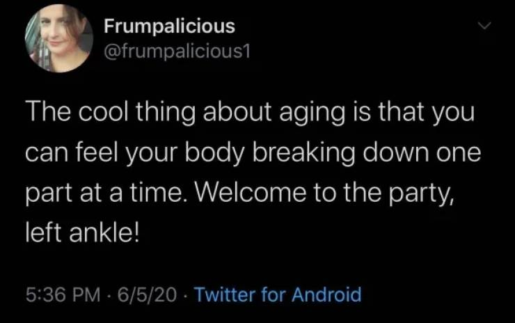 You're So Old…