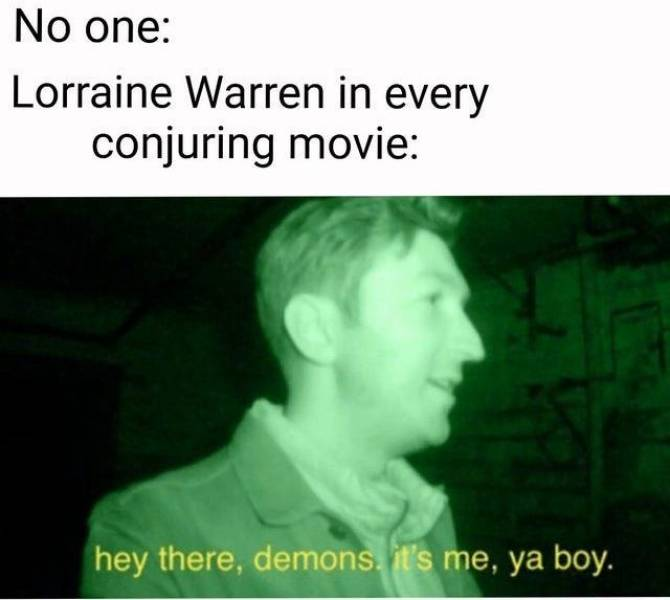 Don't Be Scared, It's Just Horror Movie Memes