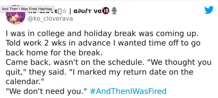 And Then They Were Fired…