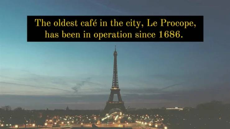 Romantic Facts About The Capital Of France, Paris