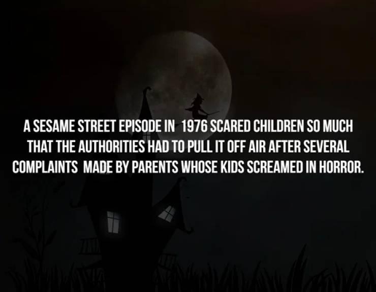 Creepy Facts Won't Spare Anyone…