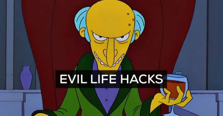 Never Try These Evil Lifehacks!