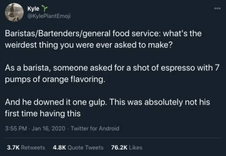 Service Industry Workers Hear All Kinds Of Weird Food Requests…