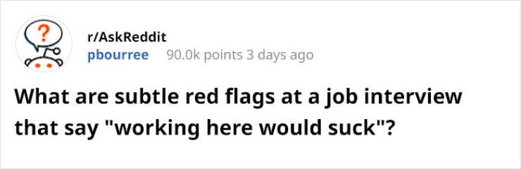 Job Interview Red Flags Can Come From Both Sides…
