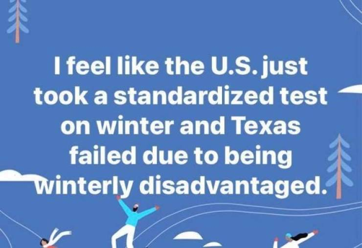 Memes About Texas And Snow