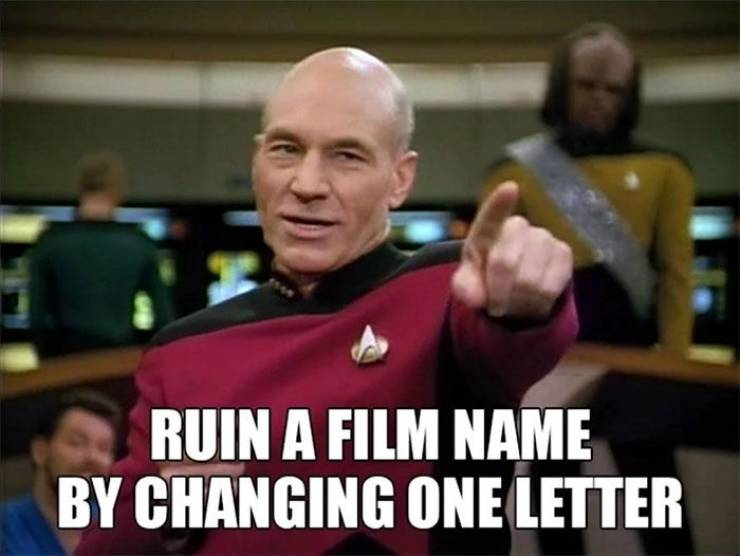 Change One Letter, Ruin A Movie Name