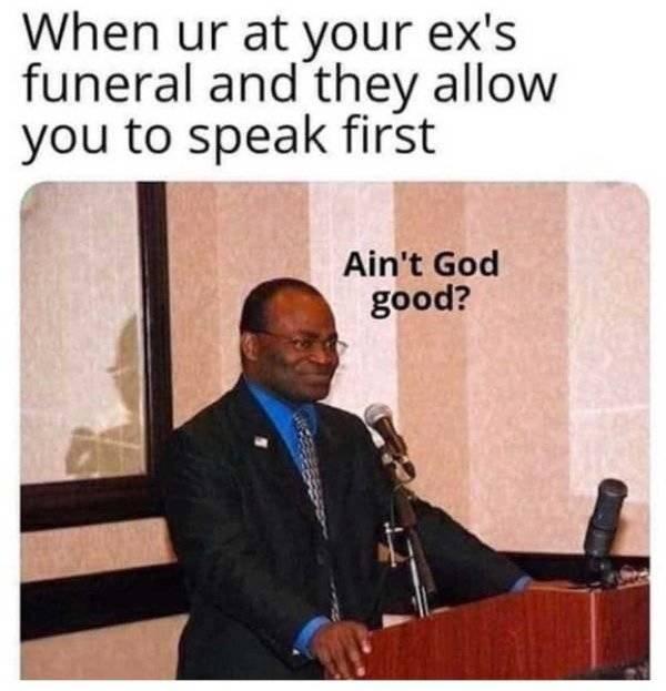 You Won't Like These Ex Memes