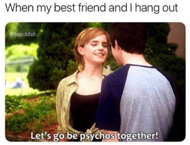 These Memes Are For Best Friends Only!
