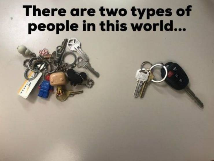 There Are Only Two Types Of People…