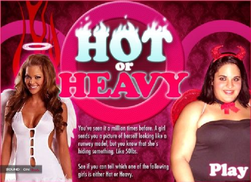 Hot or Heavy?