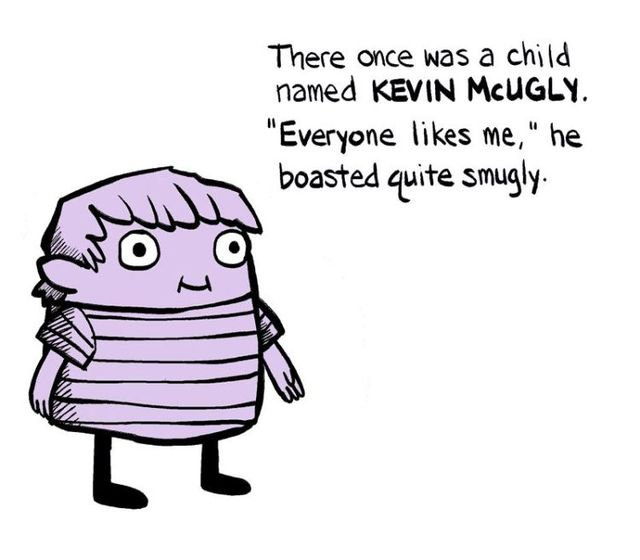 The ballad of KEVIN McUGLY (17 pics)