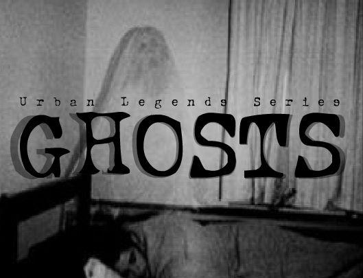 Urban legends: GHOSTS (flash animation)