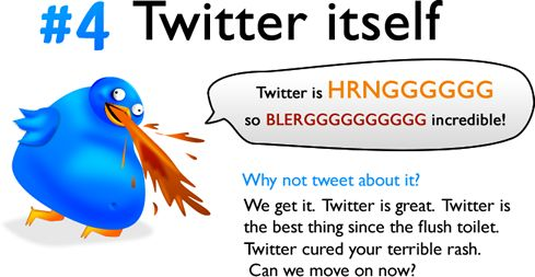 10 things you need to stop tweeting about! (11 pics)