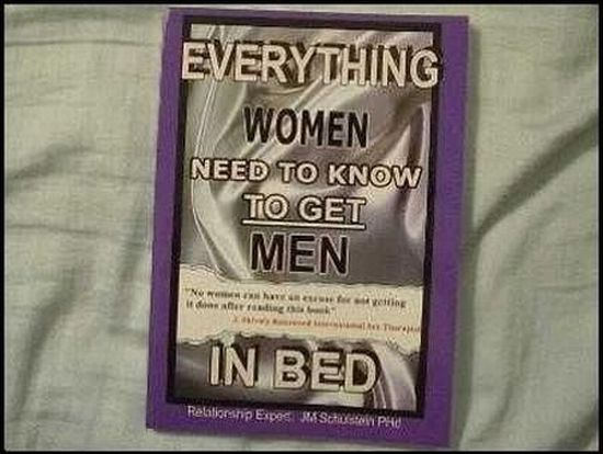 Everything Women Need to Know to Get Men in Bed (5 pics)