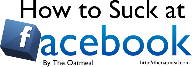 How to Suck at FACEBOOK (10 pics)