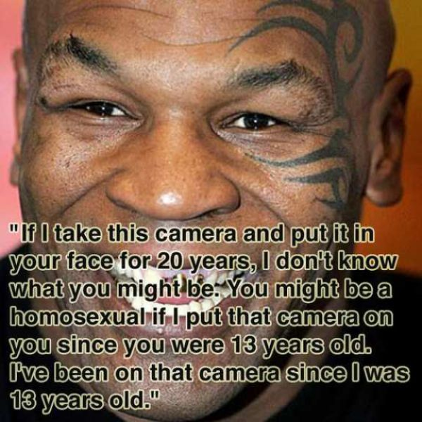 Insane Quotes by Mike Tyson (15 pics)