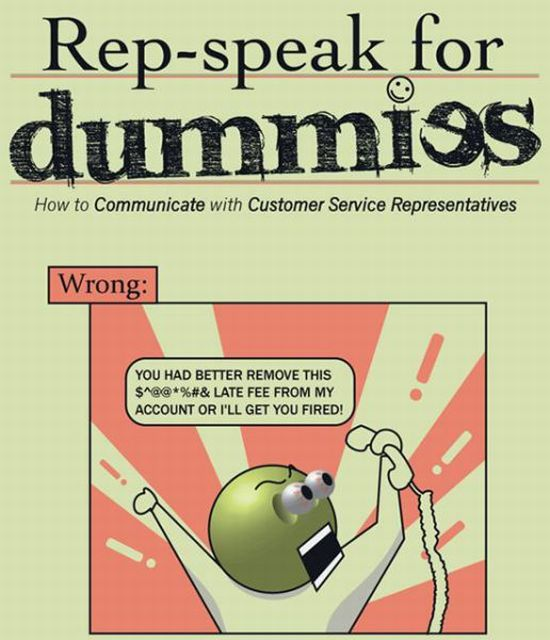 How to Talk to Customer Service Reps (7 pics)