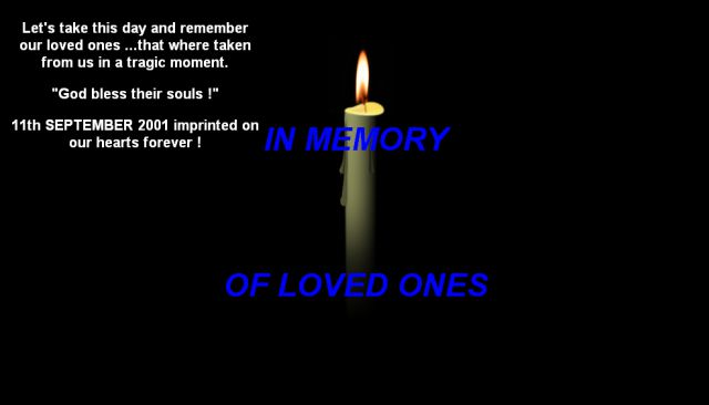 9/11 IN MEMORY OF LOVED ONES (1 pic)