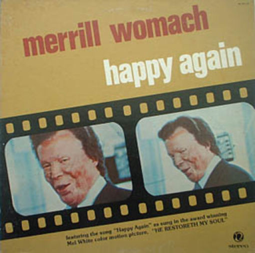 Merrill Womach Happy Again - How Great Thou Art