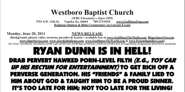 Westboro Baptist Church Set to Protest Ryan Dunn Funeral