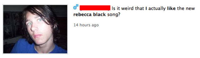 People Who Listen to Rebecca Black