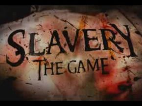 Slavery: the Video Game