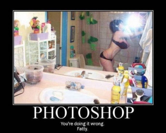 "Funny ""You're Doing It Wrong"" Demotivators"