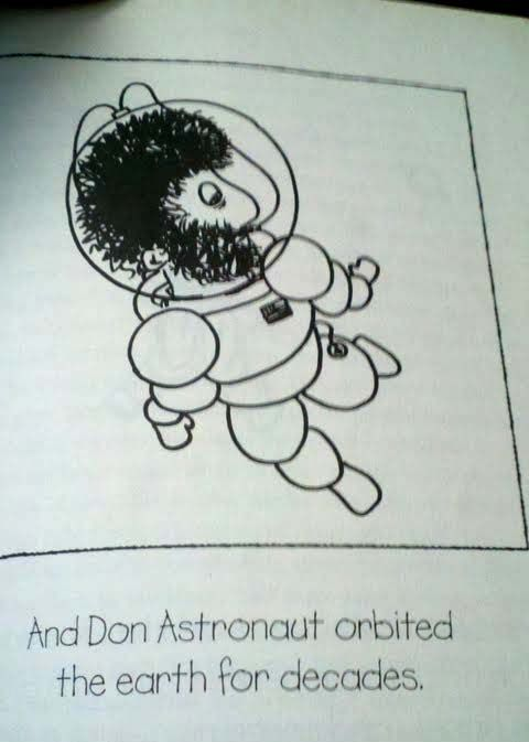 Don Astronaut's Adventurous Life