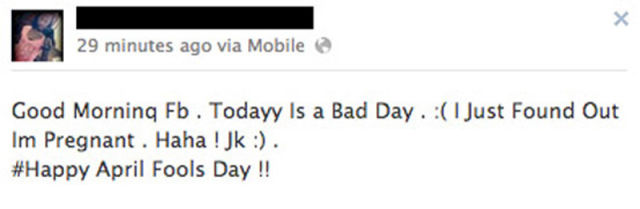 The Crappiest April's Fool Day Jokes from Facebook