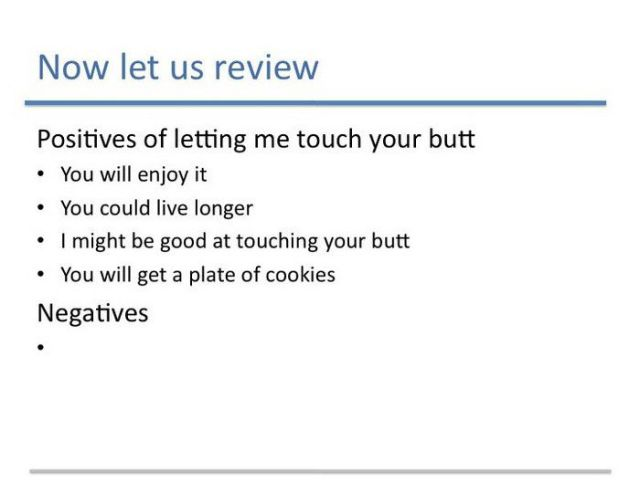 Solid Reasons to Let Me Touch Your Butt