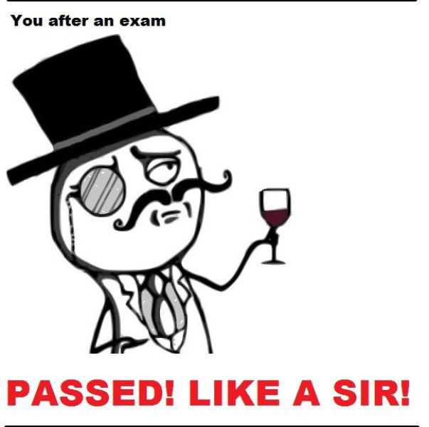So True About the Way We Pass Our Exams