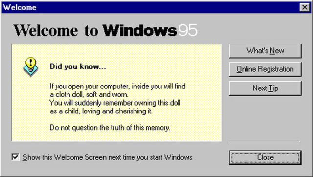 Do You Remember the Classic, Windows 95 Messages?