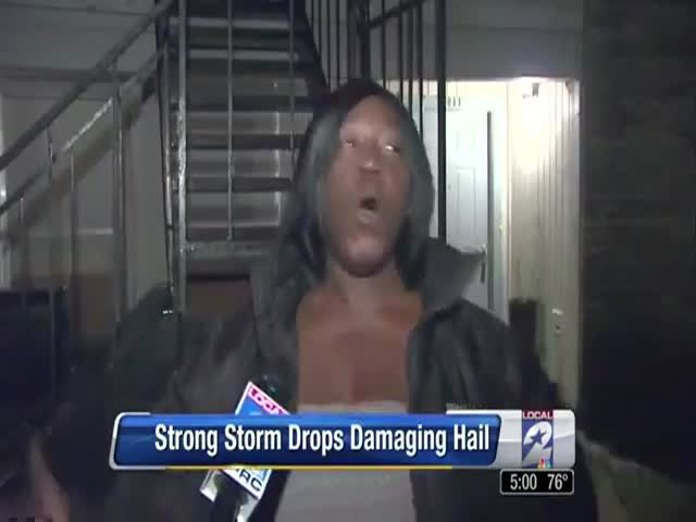 "Woman's ""Accurate"" Description of a Hail Storm"