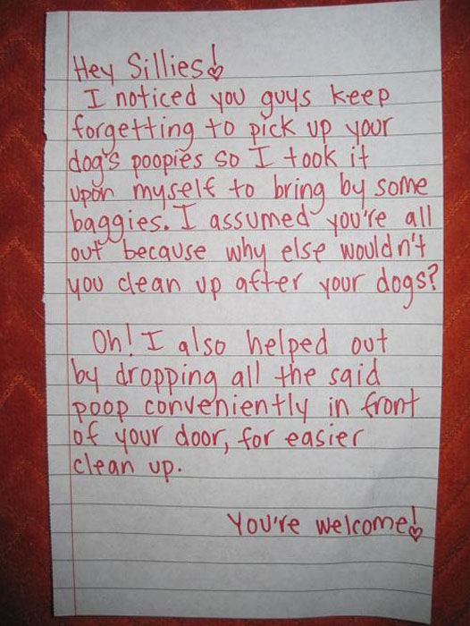 Annoying Neighbours are the Worst